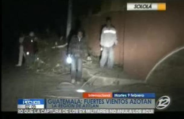 Guatemala: Fuertes vientos afectaron al país el pasado fin de semana