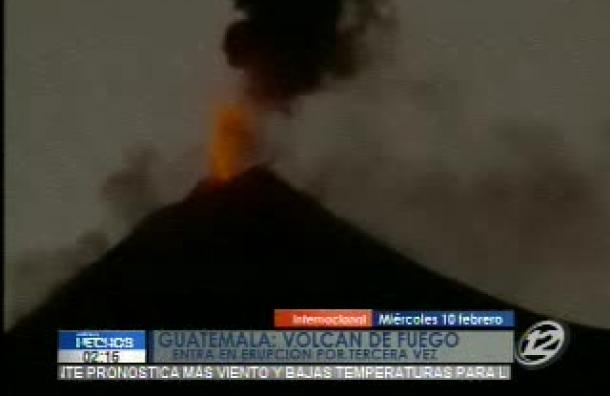 Guatemala: Volcán de Fuego entró en erupción por tercera vez